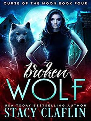 Broken Wolf - Curse of the Moon 4 (CD-Audio)