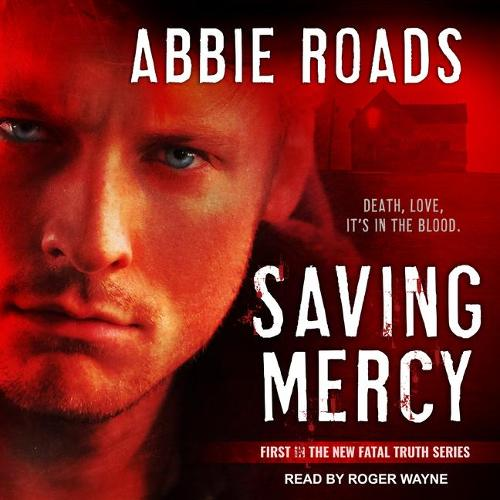 Saving Mercy - Fatal Truth 1 (CD-Audio)