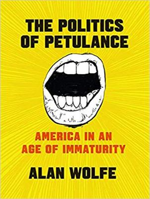 The Politics of Petulance: America in an Age of Immaturity (CD-Audio)