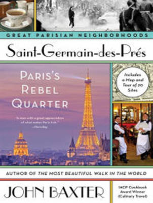 Saint-Germain-des-Pres: Paris's Rebel Quarter - Great Parisian Neighborhoods 1 (CD-Audio)
