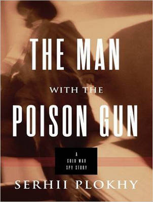 The Man with the Poison Gun: A Cold War Spy Story (CD-Audio)