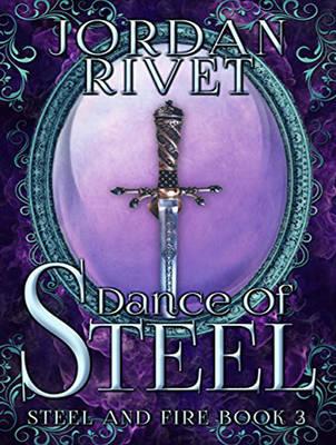Dance of Steel - Steel and Fire 3 (CD-Audio)