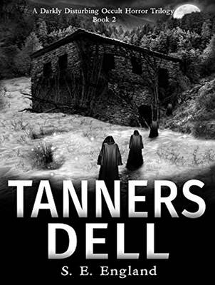 Tanners Dell - A Darkly Disturbing Occult Horror Trilogy 2 (CD-Audio)