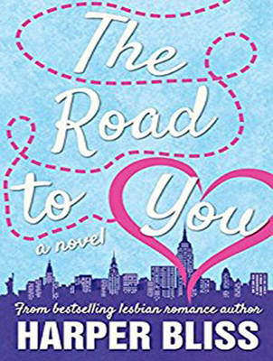 The Road to You: A Lesbian Romance Novel (CD-Audio)