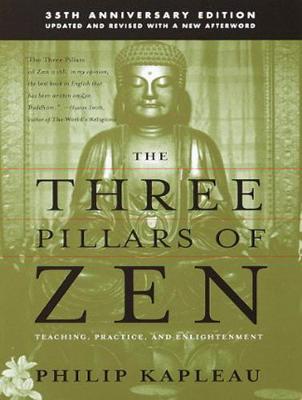 The Three Pillars of Zen: Teaching, Practice, and Enlightenment (CD-Audio)