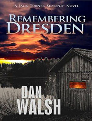 Remembering Dresden - Jack Turner Suspense 2 (CD-Audio)