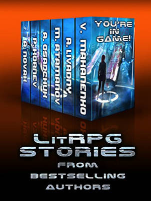 You're in Game!: LitRPG Stories from Bestselling Authors (CD-Audio)