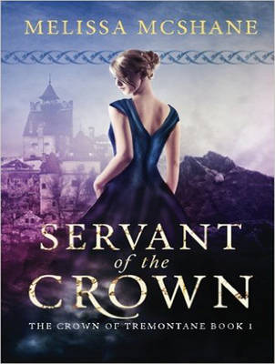 Servant of the Crown - Crown of Tremontane 1 (CD-Audio)