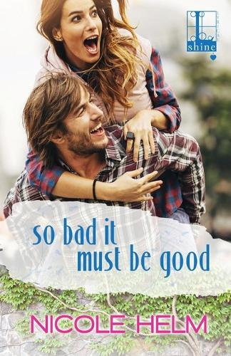 So Bad It Must Be Good (Paperback)