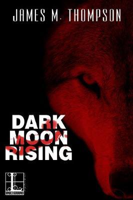 Dark Moon Rising (Paperback)