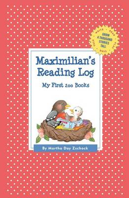 Maximilian's Reading Log: My First 200 Books (Gatst) - Grow a Thousand Stories Tall (Paperback)