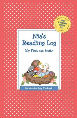 Nia's Reading Log: My First 200 Books (Gatst) - Grow a Thousand Stories Tall (Paperback)