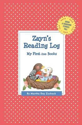 Zayn's Reading Log: My First 200 Books (Gatst) - Grow a Thousand Stories Tall (Paperback)