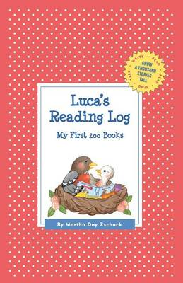 Luca's Reading Log: My First 200 Books (Gatst) - Grow a Thousand Stories Tall (Hardback)