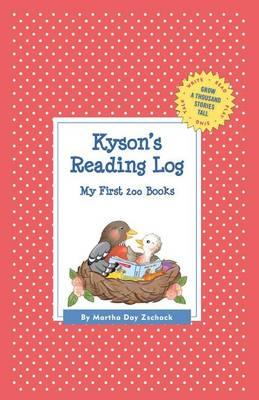 Kyson's Reading Log: My First 200 Books (Gatst) - Grow a Thousand Stories Tall (Hardback)