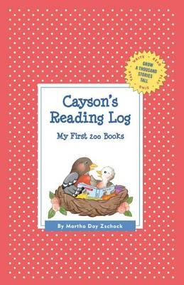 Cayson's Reading Log: My First 200 Books (Gatst) - Grow a Thousand Stories Tall (Hardback)
