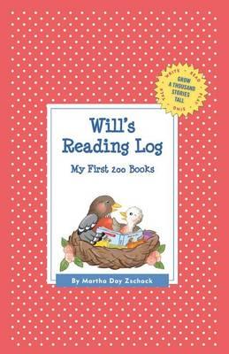 Will's Reading Log: My First 200 Books (Gatst) - Grow a Thousand Stories Tall (Hardback)