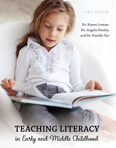 Teaching Literacy in Early and Middle Childhood (Paperback)