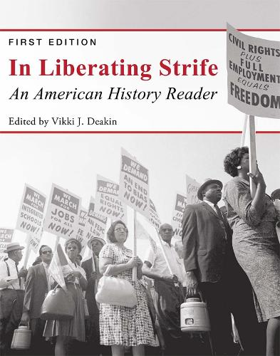 In Liberating Strife: An American History Reader (Paperback)