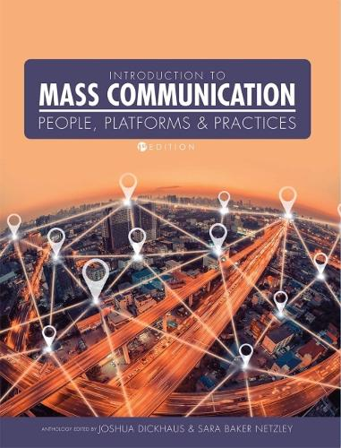 Introduction to Mass Communication: People, Platforms, and Practices (Paperback)
