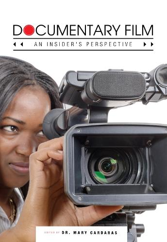 Documentary Film: An Insider's Perspective (Paperback)