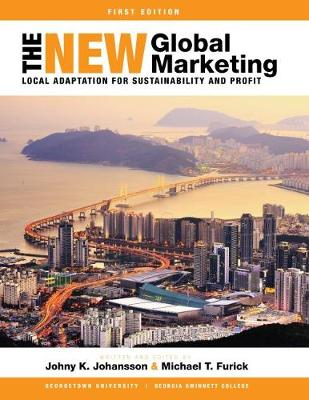 The New Global Marketing: Local Adaptation for Sustainability and Profit (Paperback)