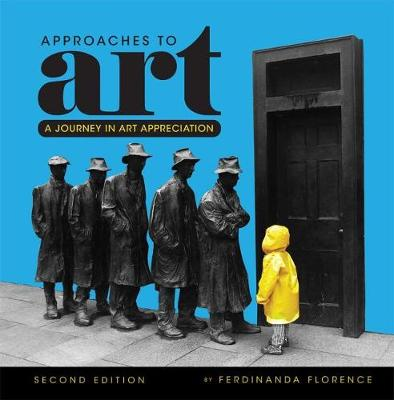 Approaches to Art: A Journey in Art Appreciation (Paperback)