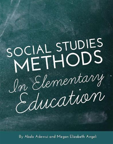 Social Studies Methods in Elementary Education (Paperback)