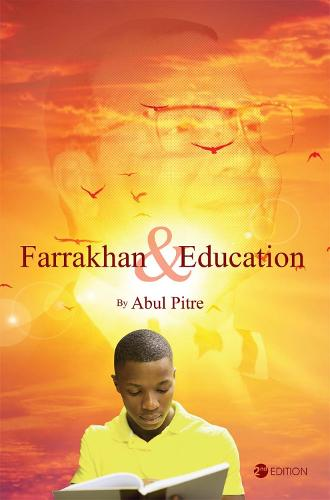 Farrakhan and Education (Paperback)