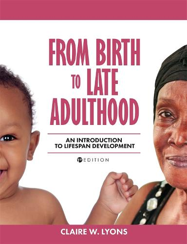 From Birth to Late Adulthood: An Introduction to Lifespan Development (Paperback)