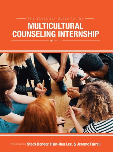The Essential Guide to the Multicultural Counseling Internship (Paperback)
