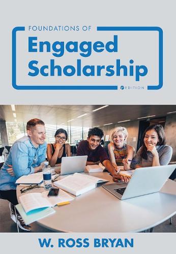 Foundations of Engaged Scholarship (Paperback)