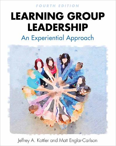 Learning Group Leadership: An Experiential Approach (Paperback)