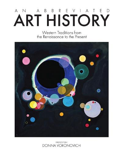 An Abbreviated Art History: Western Traditions from the Renaissance to the Present (Paperback)