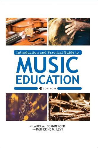 Introduction and Practical Guide to Music Education (Paperback)