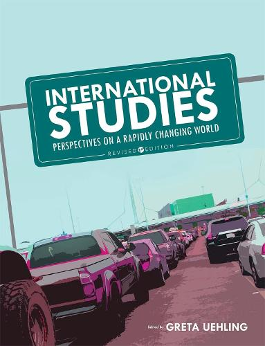 International Studies: Perspectives on a Rapidly Changing World (Paperback)