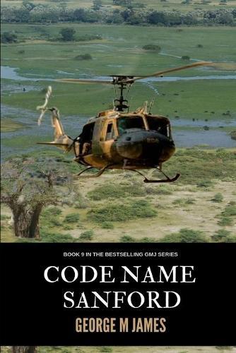 Code Name Sanford - Secret Warfare & Counter-Terrorism Operations 9 (Paperback)