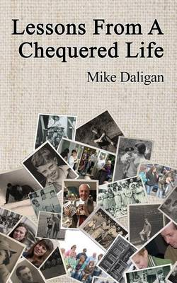 Lessons from a Chequered Life (Paperback)