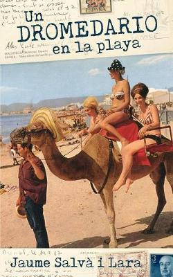 Un Dromedario En La Playa (Paperback)