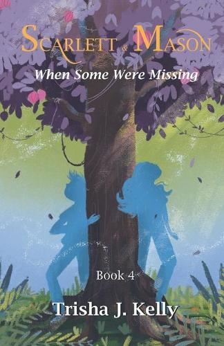 When some were missing - Scarlett and Mason Series 1 4 (Paperback)