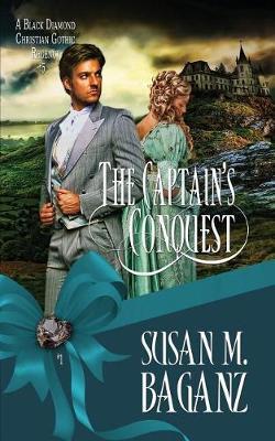 The Captain's Conquest - Black Diamond 5 (Paperback)