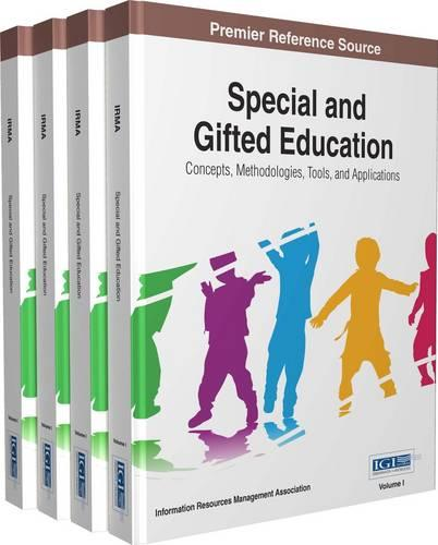 Special and Gifted Education: Concepts, Methodologies, Tools, and Applications (Hardback)