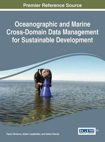 Oceanographic and Marine Cross-Domain Data Management for Sustainable Development - Advances in Environmental Engineering and Green Technologies (Hardback)