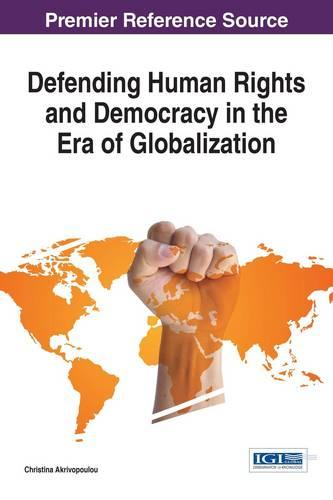Defending Human Rights and Democracy in the Era of Globalization - Advances in Religious and Cultural Studies (Hardback)
