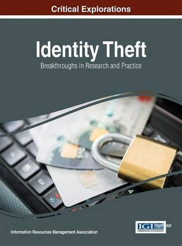 Identity Theft: Breakthroughs in Research and Practice (Hardback)