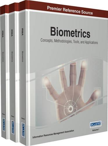 Biometrics: Concepts, Methodologies, Tools, and Applications (Hardback)