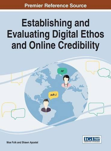 Establishing and Evaluating Digital Ethos and Online Credibility - Advances in Linguistics and Communication Studies (Hardback)