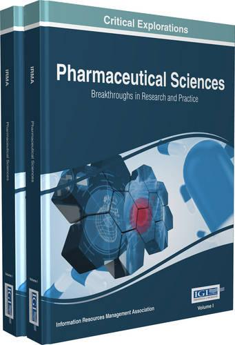 Pharmaceutical Sciences: Breakthroughs in Research and Practice (Hardback)