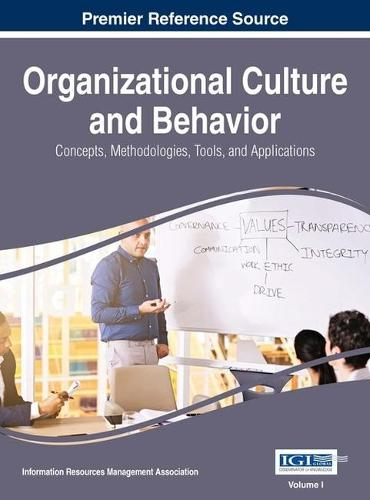 Organizational Culture and Behavior: Concepts, Methodologies, Tools, and Applications (Hardback)