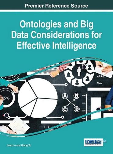 Ontologies and Big Data Considerations for Effective Intelligence - Advances in Information Quality and Management (Hardback)